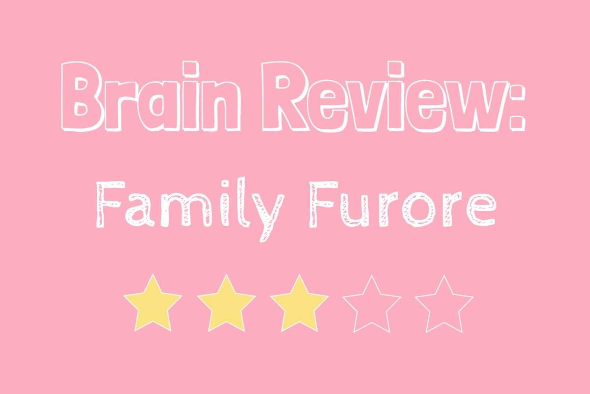 Brain Review: Family Furore
