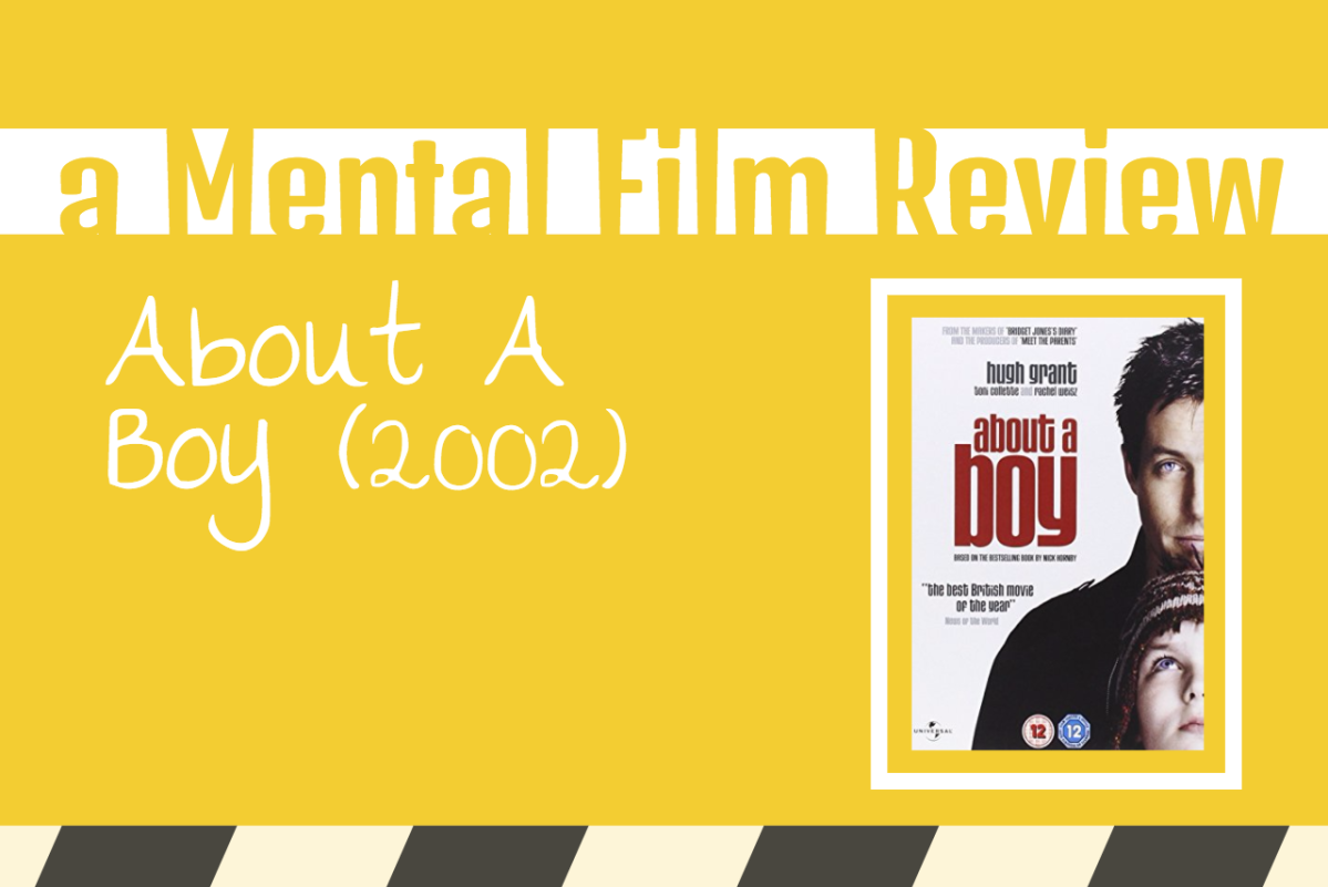 About A Boy (A Mental Film Review)